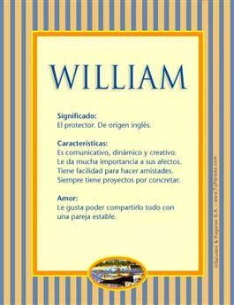 Nombre William Significados De Los Nombres Imágenes De Nombres Nombres De Bebes