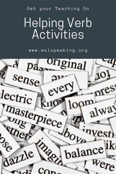 Helping Verb Activities, Games, Worksheets & Lesson Plans Esl Teaching,  Helping Verbs Activities, Helping Verbs