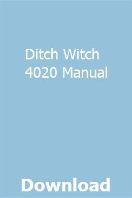 Ditch Witch 4020 Manual | rosellresta | Compact tractors