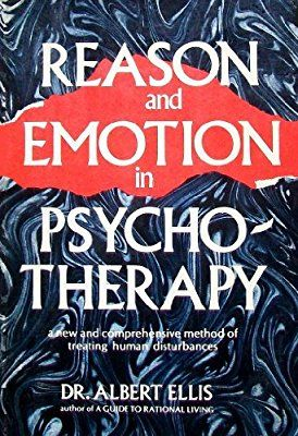 Reason And Emotion In Psychotherapy Amazon Co Uk Albert Ellis