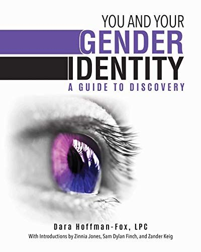 Read Book You And Your Gender Identity A Guide To Discovery Download Pdf Free Epub Mobi Ebooks In 2020 Gender Identity Health Books Gender