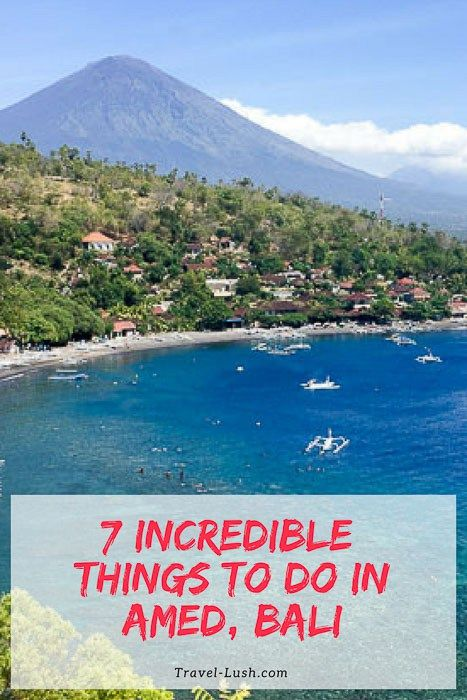 7 Incredible Things to do in Amed, Bali -Travel Lush