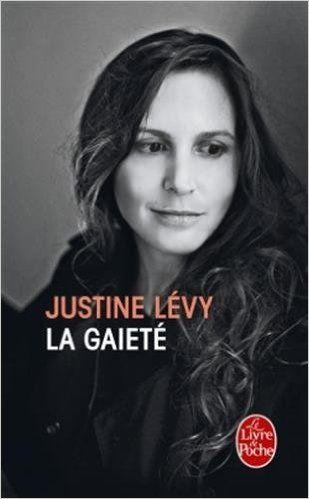 Rien de grave, Mauvaise fille et la Gaieté, de Justine Lévy