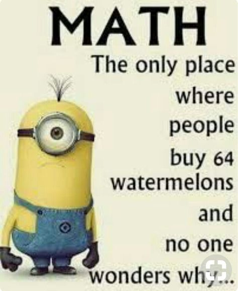 Laugh at 15 really funny math jokes. We did our best to bring you only the best jokes. The Minions Pictures you love and Amazing Minions & funny minion pics . Read Minion Funny Memes Dump – LOL WHY Funny Math Jokes, Funny Minion Memes, Math Humor, 9gag Funny, Minions Quotes, Stupid Funny Memes, Funny Relatable Memes, Fun Funny, Super Funny