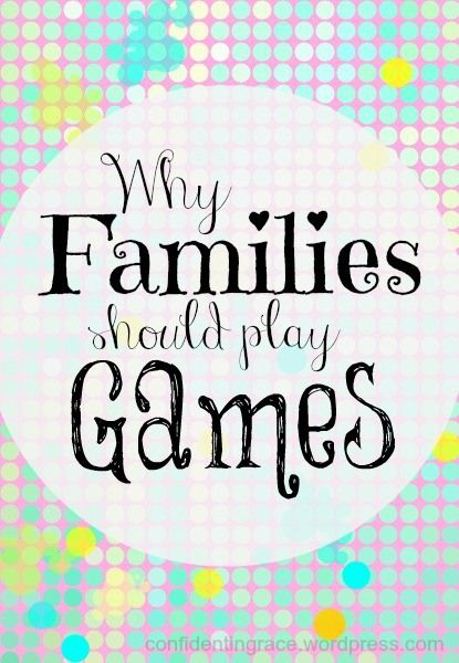 Why Families Should Play Games