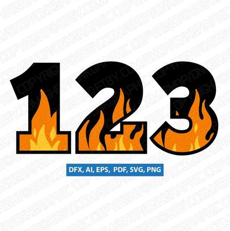 Blaze Flame Fire Burn Burning Numbers Printable Svg Birthday Party