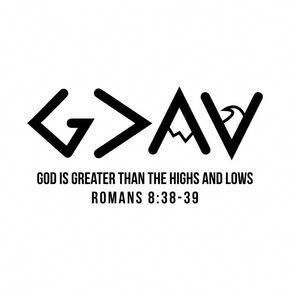 Check out this awesome 'God+is+Greater+Than+The+Highs+and+Lows+Christian' design...  #awesome #Check #design #GodisGreaterThanTheHighsandLowsChristian