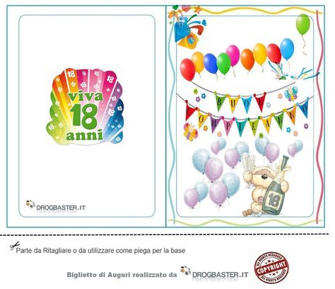 Auguri Per I 18 Anni Di Compleanno Biglietti Gratis Da Stampare Per Ogni Occasione Biglietti Di Auguri Compleanno