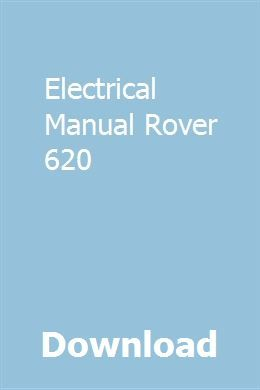 Download Electrical Manual Rover 620 Pdf. Electrical Manual ... on