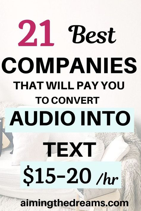 21 best companies that pay to transcribe for sure - Aimingthedreams