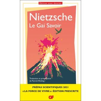 Le Gai Savoir Prepas Scientifiques 2020 2021 Poche Friedrich Nietzsche Patrick Wotling Achat Livre Ou Ebook Prepa Scientifique Friedrich Nietzsche Scientifique