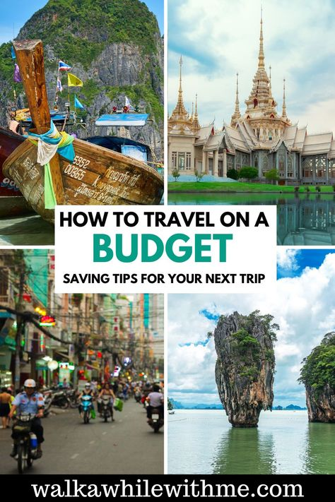 How to Travel on a Budget - Saving Tips for your Next Vacation