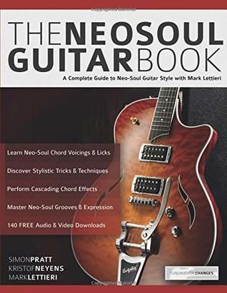 Pdf Download The Neo Soul Guitar Book A Complete Guide To