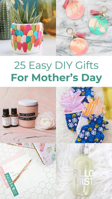 25 Easy DIY Gift Ideas For Mother's Day