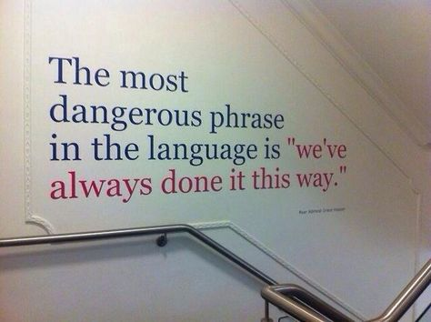 The Most Dangerous Phrase In Education #Quotes