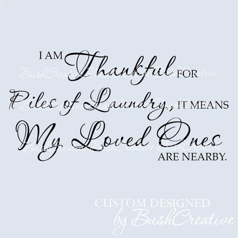Laundry Decal Wall Lettering Vinyl Decal I am Thankful for Piles of Laundry #bushcreative