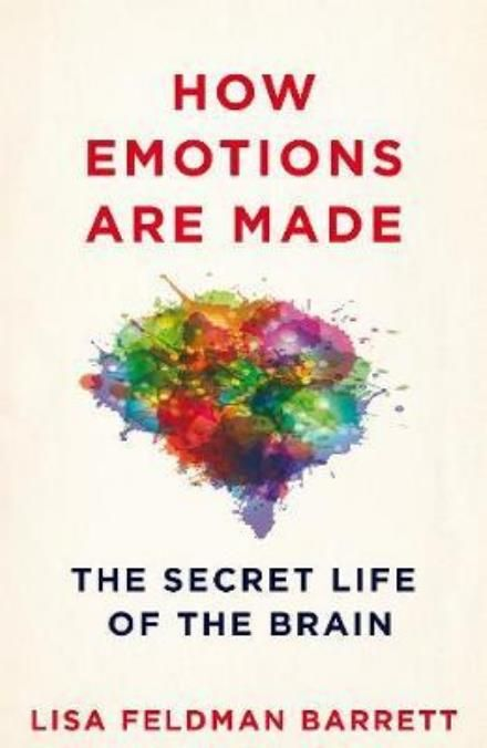 How Emotions Are Made Inspirational Books Psychology Books