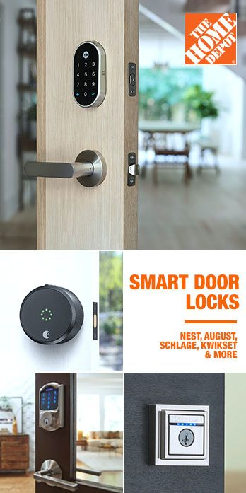 The Home Depot Has The Latest Innovations In Smart Door Locks From Trusted Brands Like Nest August Kwikset Schlage Smart Door Locks Smart Home Security Home