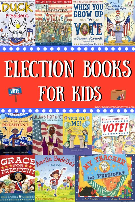 Election Books for Kids | Books on Voting | Babies to Bookworms