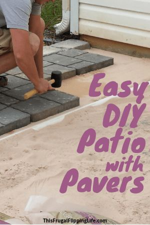 Easy DIY Patio with Pavers - This Frugal Flipping Life