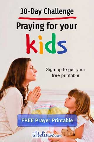 Every Day For The Next 30 Days You Will Pray In A Specific Way For Your Children Every Day Will Have At Children Praying Bible Lessons For Kids Bible Prayers