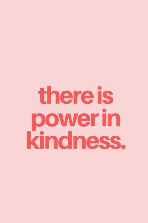 Le pouvoir de la gentillesse...