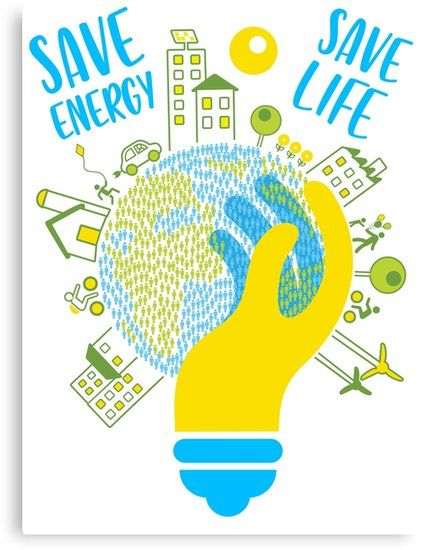 save energy save life - energy, energy efficiency, save money, energy  conservation, green energy, savings, recycle, environmental,  environmentally friendly' Ca… in 2020 | Energy conservation poster, Save  energy poster, Energy conservation