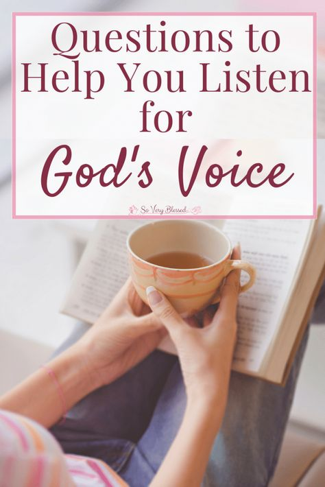 7 Questions to Help You Listen for God's Voice