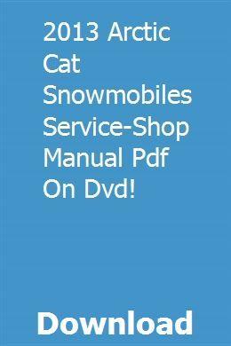 2013 Arctic Cat Snowmobiles Service Shop Manual Pdf On Dvd Snowmobile Dvd Arctic