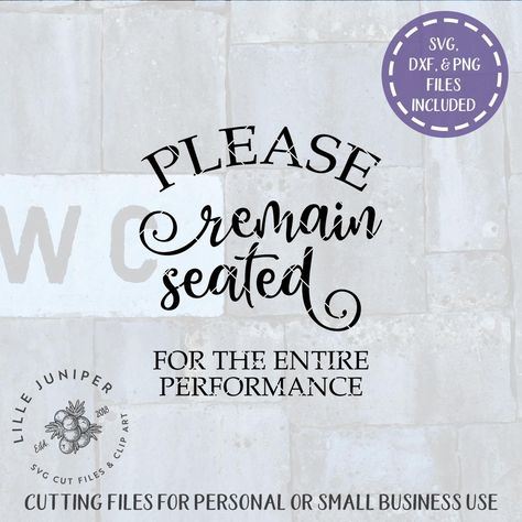 Please Remain Seated SVG Cut File