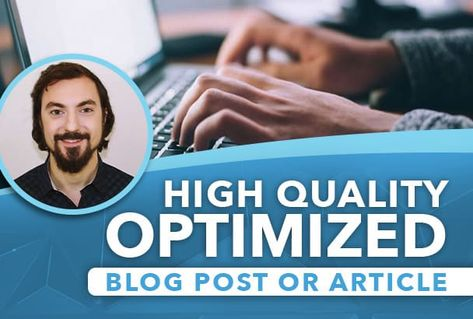 I will write a high quality SEO article or blog post