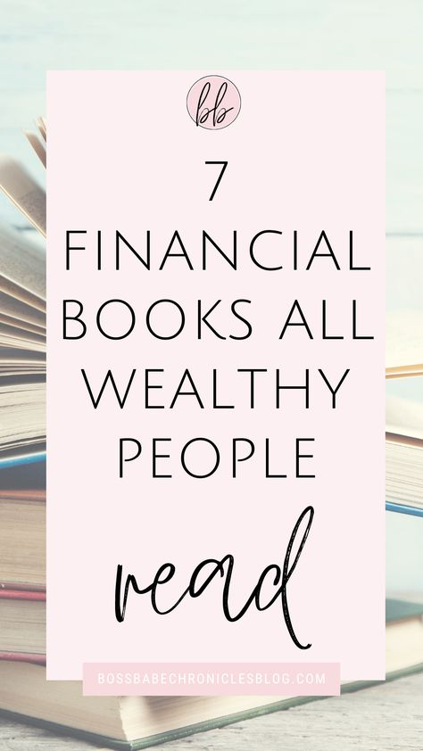 7 Financial Books All Wealthy People Read