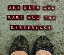 One step can make all the difference. #Positive #Affirmation