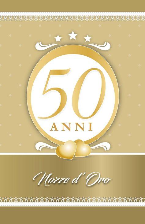 Anniversario Di Matrimonio Biglietti Da Stampare.Auguri Ai Miei Genitori 50 Anni Di Matrimonio 50esimo