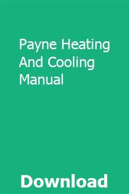Payne Heating And Cooling Manual Pdf Download Full Online Heating And Cooling Pdf Download Manual