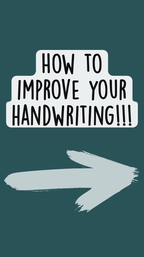 How to improve your handwriting!!!