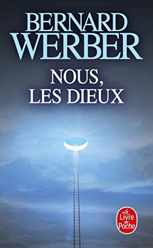 DIEUX TÉLÉCHARGER BERNARD WERBER NOUS LES