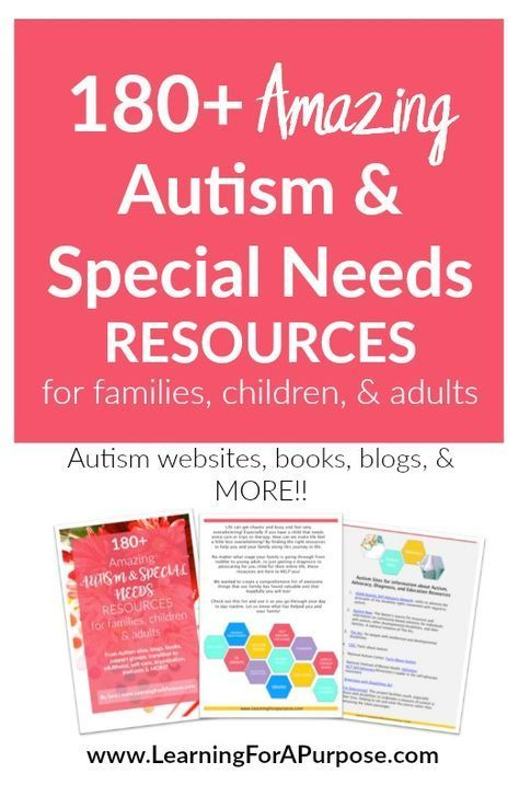 180+ Amazing Autism and Special Needs Resources - Learning For A Purpose
