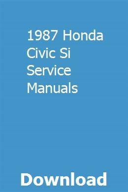 1987 Honda Civic Si Service Manuals Repair Manuals Honda Honda Civic
