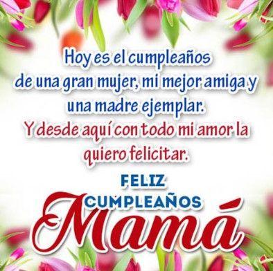 Feliz Cumpleaños Mama Frases E Imágenes Feliz Cumpleaños