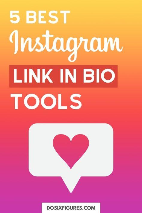 5 Best Instagram Bio Link Tools for 2021