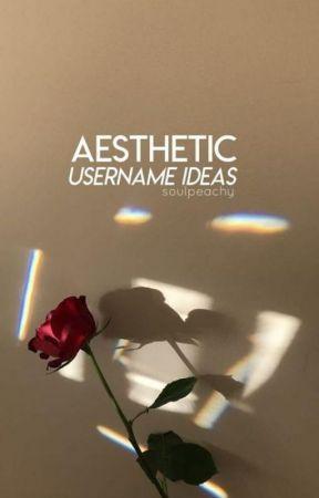 Aesthetic Tumblr Wattpad Username Ideas 2018 Completed Cute Creative Usernames Usernames For Instagram Aesthetic Usernames Instagram Username Ideas