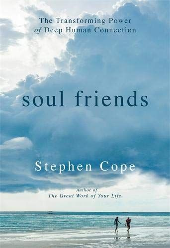 Download Pdf Soul Friends The Transforming Power Of Deep Human