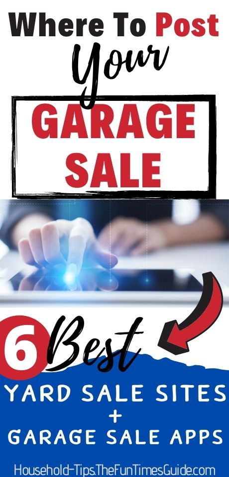 Yard Sale Advertising Top 6 Places To Post A Yard Sale Online Or Find Yard Sales Online Yard Sale Household Hacks Fun Facts