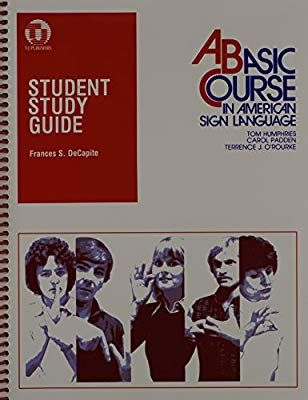 Amazon Com Student Study Guide To A Basic Course In American Sign Language 9780932666338 Frances De Capite Book Student Studying Sign Language Study Guide