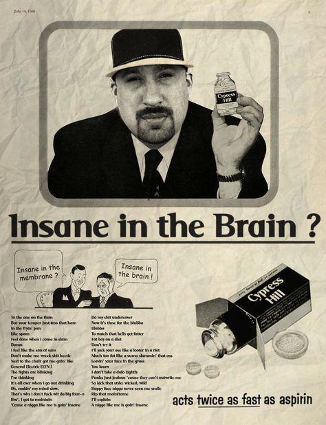 Insane in the brain / Cypress Hill © Ads Libitum : facebook / tumblr / behance