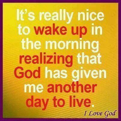 Thank You God For Waking Me Up Inspirational Words God Loves Me Inspirational Quotes