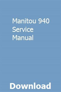 Manitou 940 Service Manual Owners Manuals Manual Backhoe