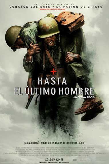 Ver Hasta El último Hombre Online En Hd Latino E Ingles Subtitulado Pelismart Hacksaw Ridge Movie Streaming Movies Good Movies