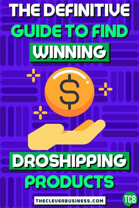 How to Find Winning Dropshipping Products in Minutes - TCB Guide